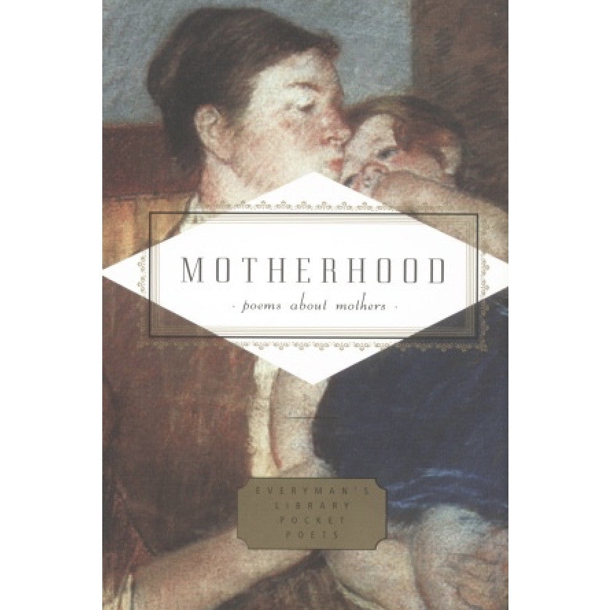 Everyman's Library - Motherhood Poems