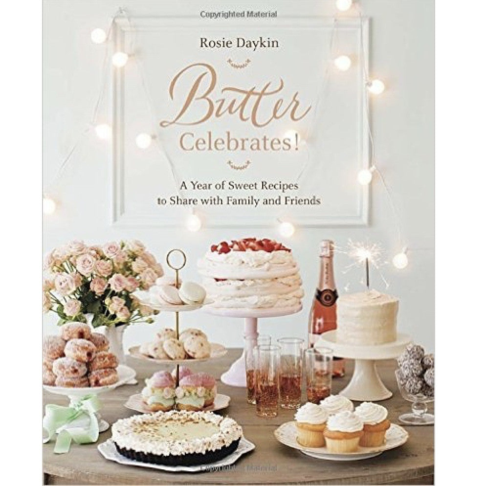 Butter Celebrates!: A year of Sweet Recipies, RH-Random house, Putti Fine Furnishings