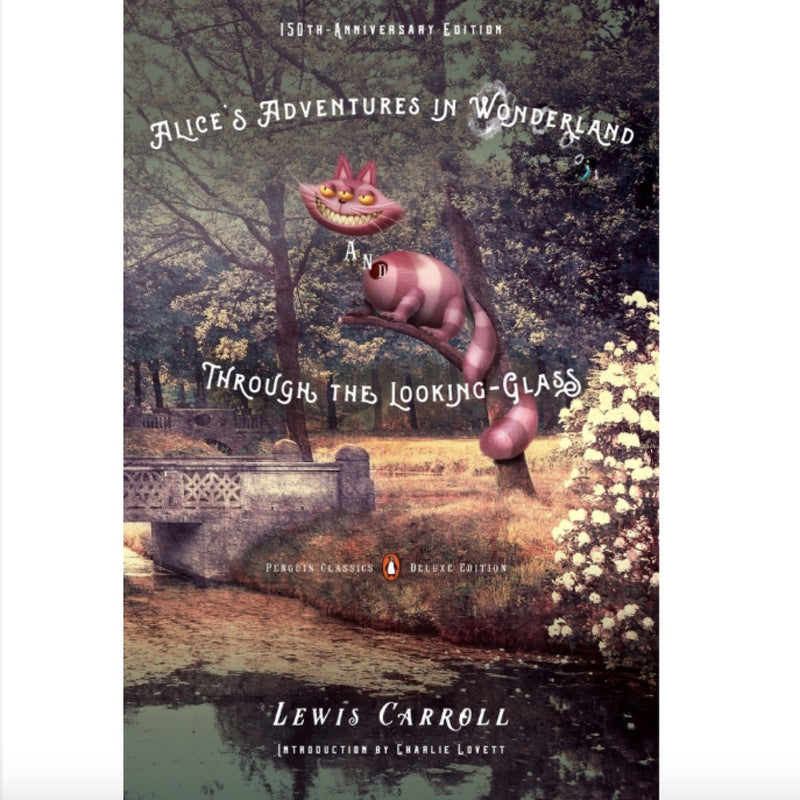 Alice's Adventures in Wonderland and Through the Looking-Glass - Lewis Carrol, RH-Random house, Putti Fine Furnishings