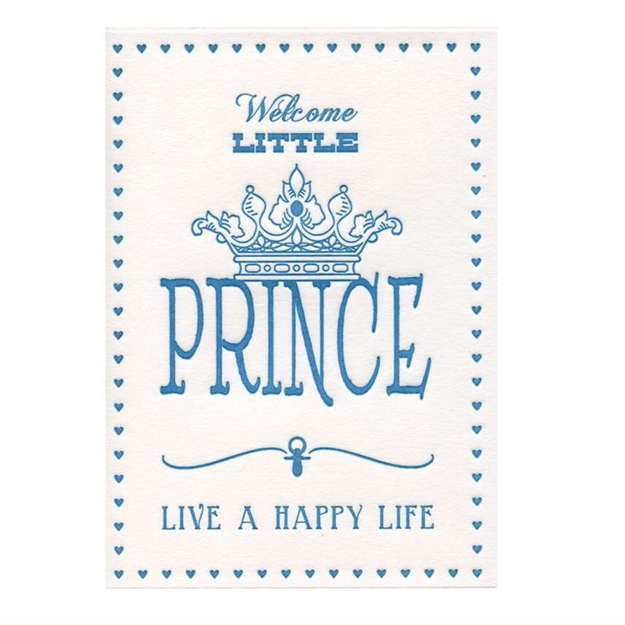 """Welcome Little Prince...live a happy life"" Greeting Card"