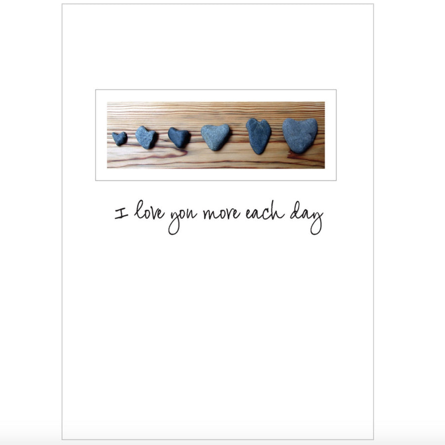"""I love you more each day..."" Greeting Card"