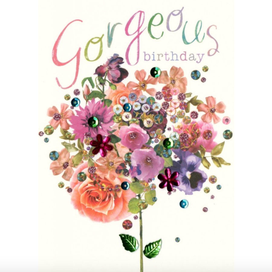 "Flower Bouquet  ""Gorgeous Birthday"" Greeting Card"