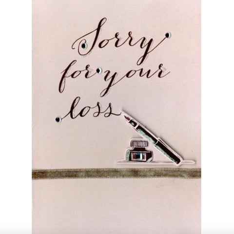 """Sorry for Your Loss"" Sympathy Greeting Card-Stationary-ID-Incognito Distribution-Putti Fine Furnishings"