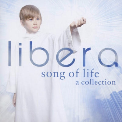 Libera CD - Song of Life - A Collection -  Music - FD-Fab Distribution - Putti Fine Furnishings Toronto Canada - 1