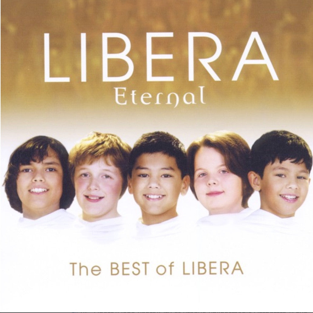 Libera CD - Eternal - The Best of Libera