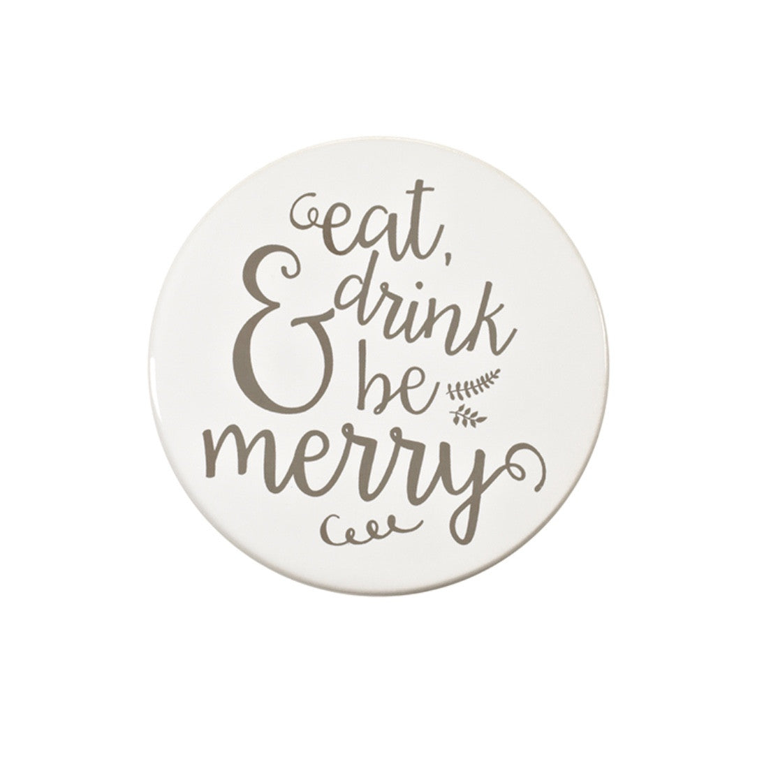 """Eat Drink and Be Merry"" Ceramic Coasters"