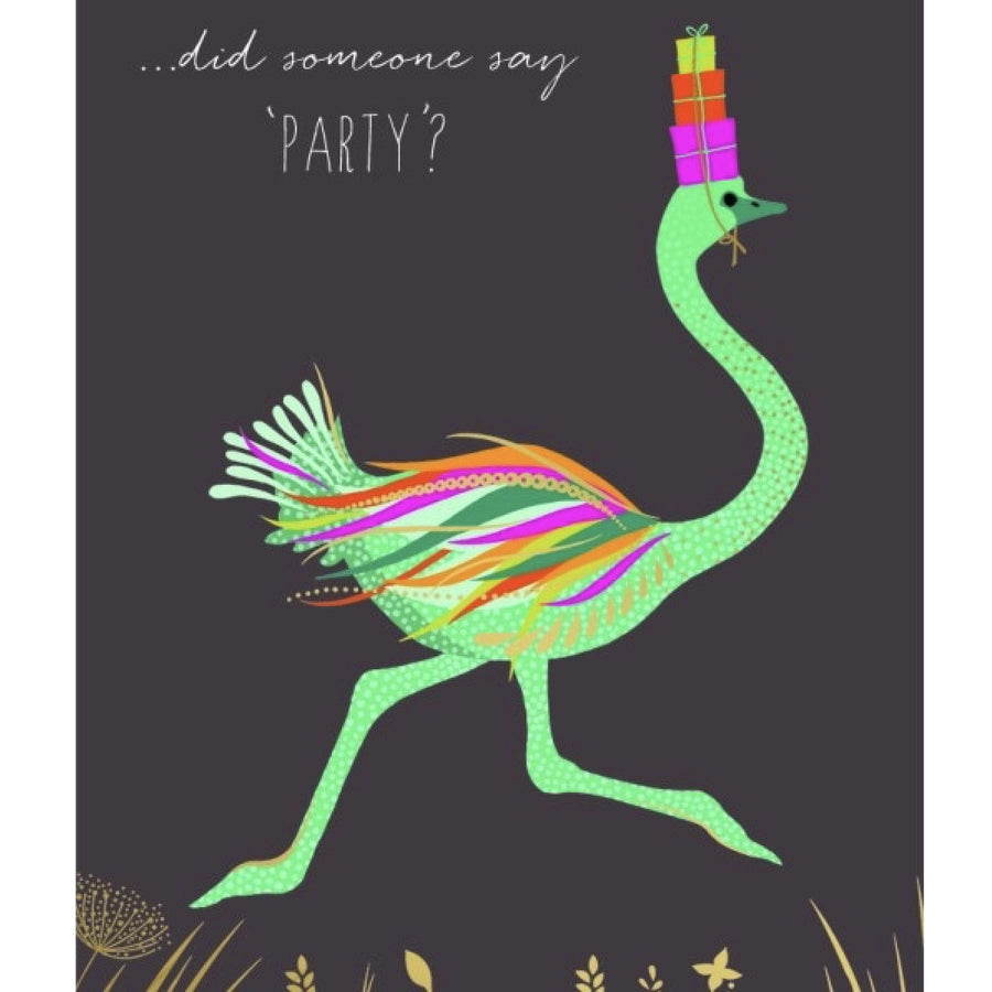 """Did someone say party"" Ostrich Greeting Card"