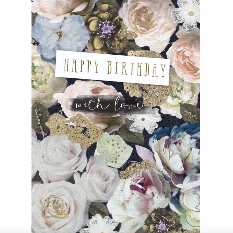 """Happy Birthday With Love"" Greeting Card - Mixed Floral"
