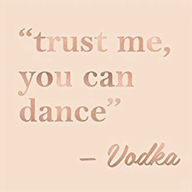 """Trust me, you can Dance"" - Vodka  - Beverage Napkin"