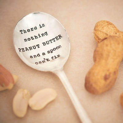"""There is Nothing Peanut Butter and a Spoon Can't Fix"" Vintage Tea Spoon -  Tableware - La De Da Living - Putti Fine Furnishings Toronto Canada"