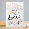 """Drink Prosecco And Dance"" Greeting Card, EG-Estelle Gifts, Putti Fine Furnishings"