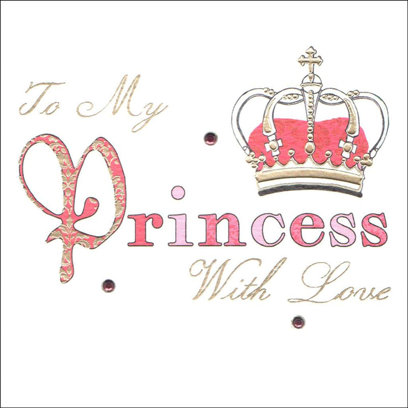 To my Princess with Love Greeting Card  | Putti Celebrations