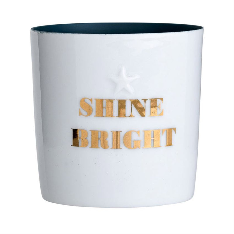 """Shine Bright"" Tea Light Holder"