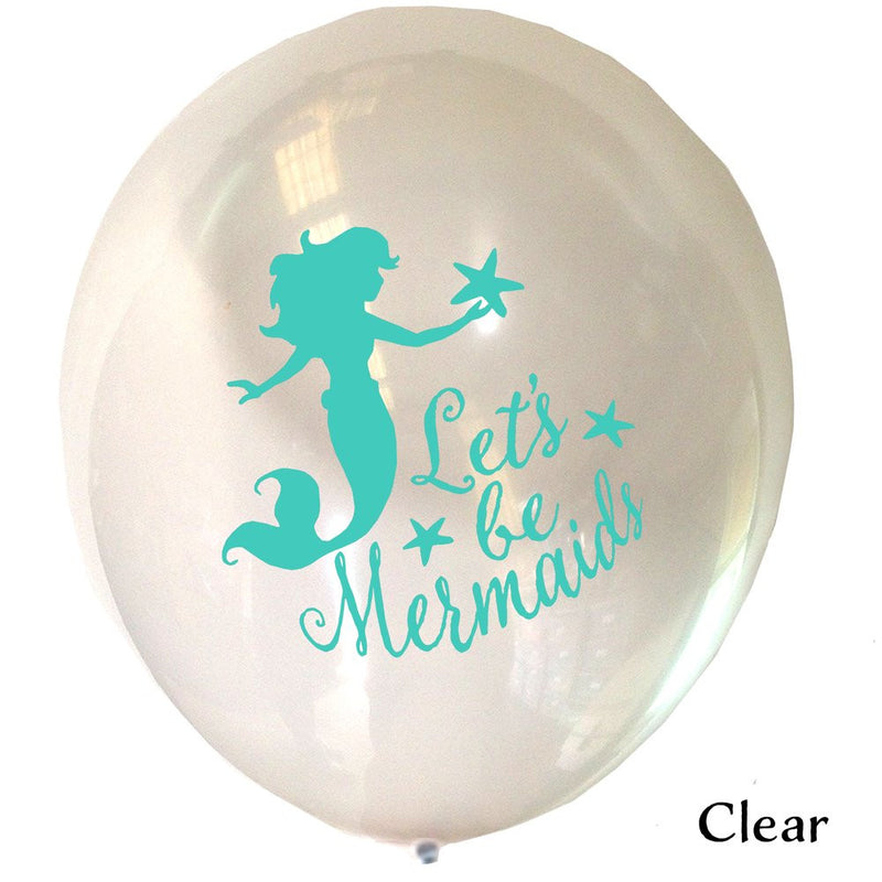 """Let's be Mermaids"" Balloon - Aqua on Clear, VA-Vintage AngelVA-Vintage Angel, Putti Fine Furnishings"