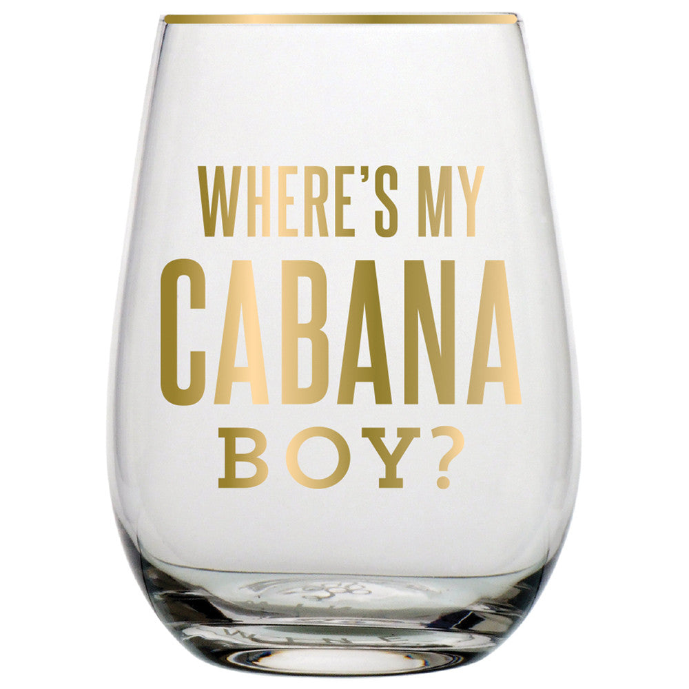"""Where's My Cabana Boy?"" Stemless Wine Glass, SC-Slant Collections, Putti Fine Furnishings"