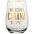 """Where's My Cabana Boy?"" Stemless Wine Glass"