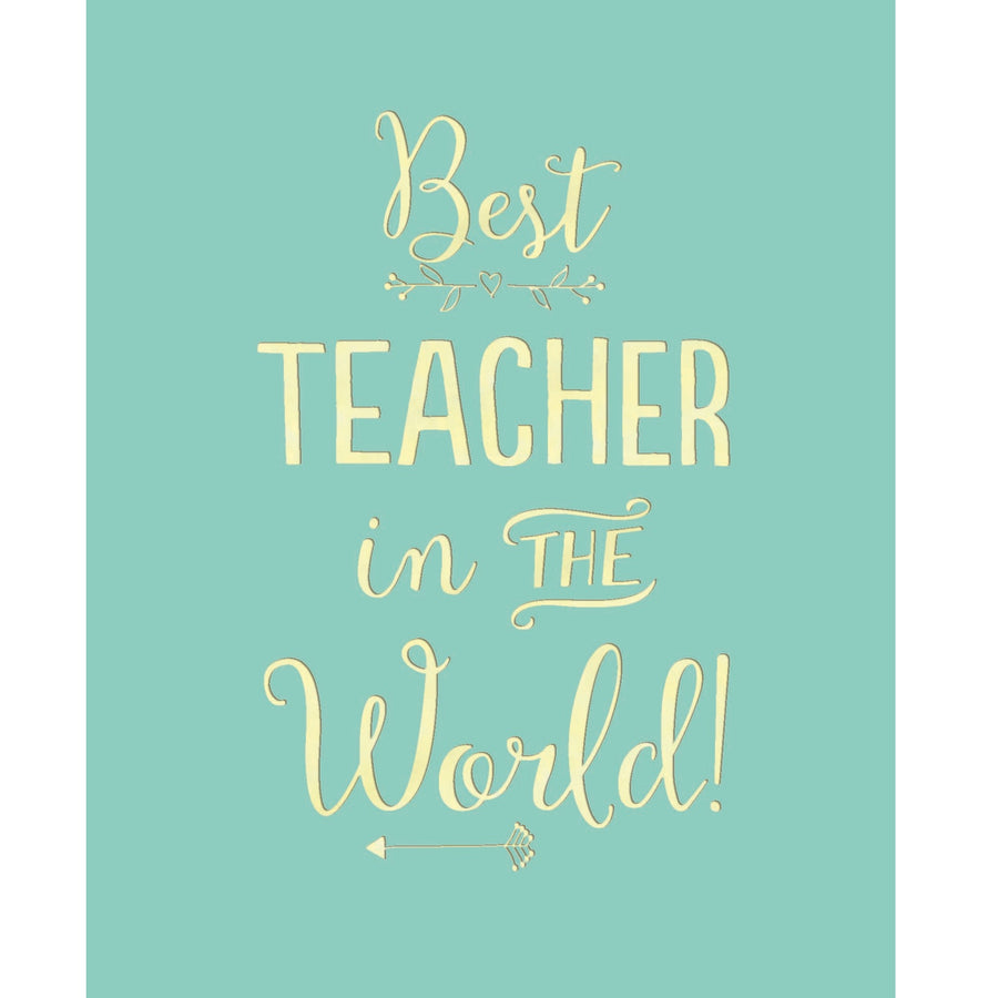 """Best Teacher in the World!"" Greeting Card"