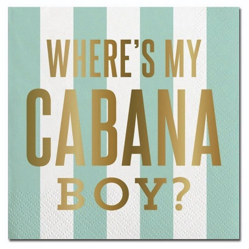 """Where's my Cabana Boy?""  Paper Napkins - Beverage, SC-Slant Collections, Putti Fine Furnishings"