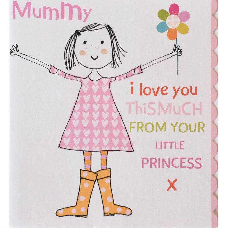 """Mummy I love you this much from your little princess"" Greeting Card"