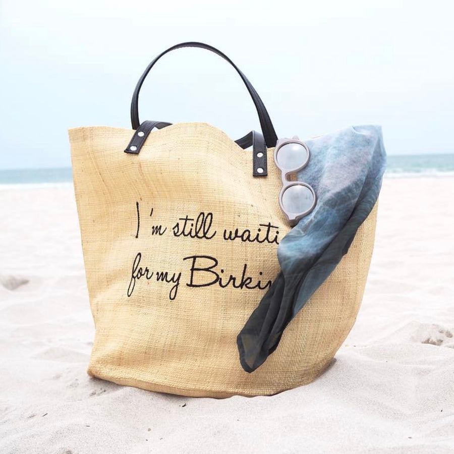 """I'm still waiting for my Birkin"" Natural Raffia Bag"