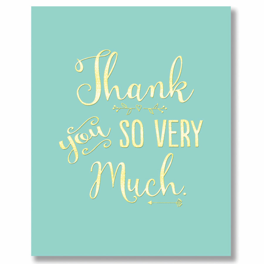 """Thank You So Very Much"" Greeting Card"