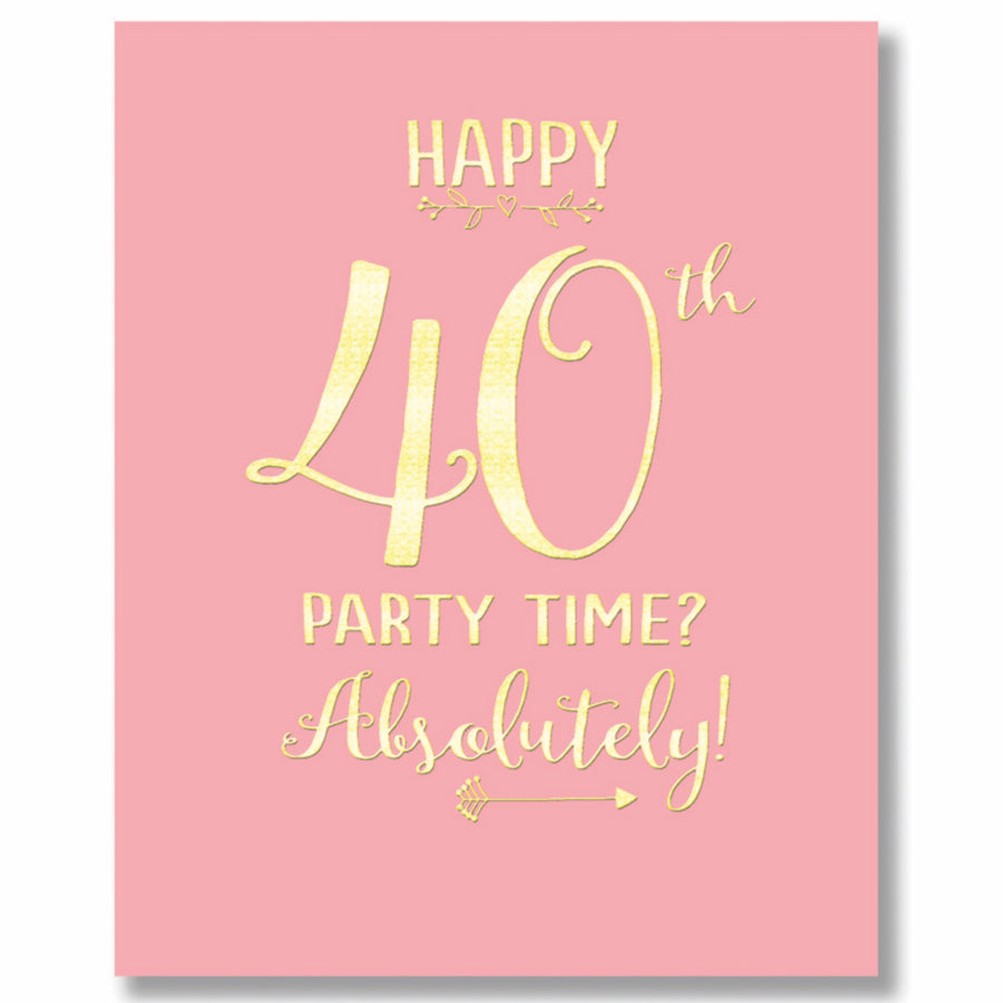 """Happy 40th"" Greeting Card"