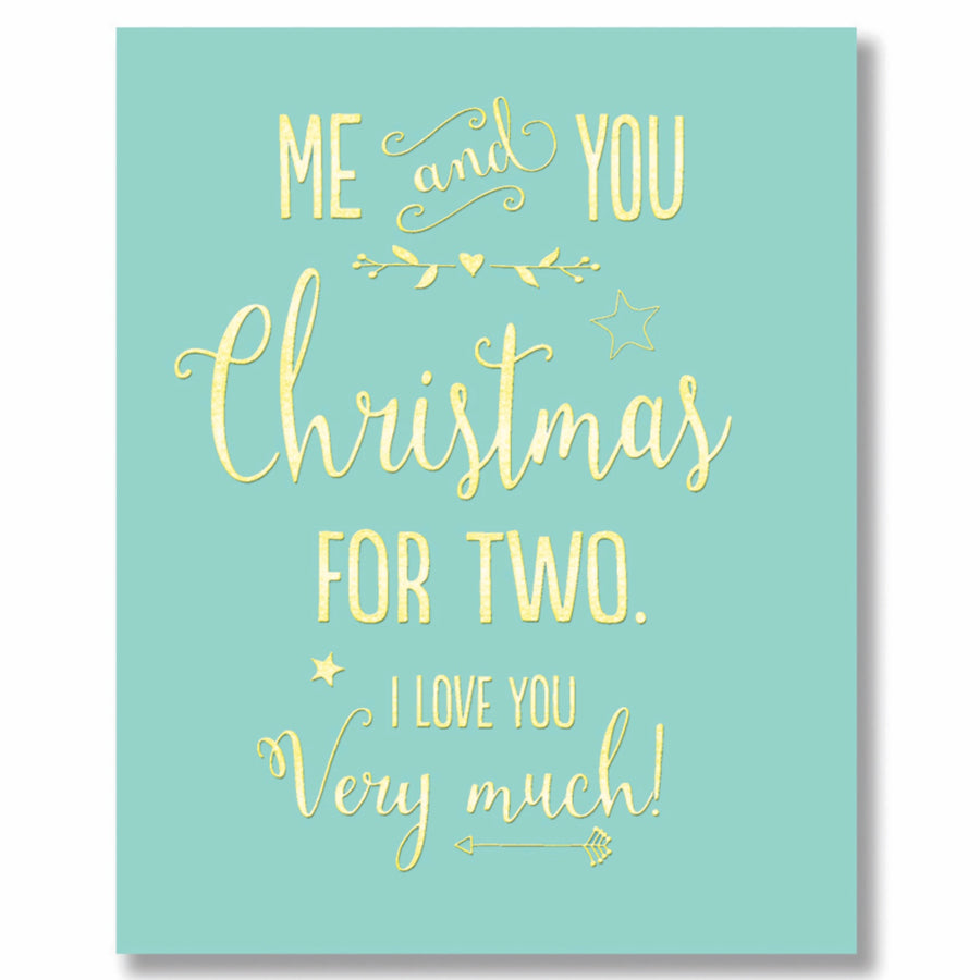 """Me and You Christmas For Two..."" Greeting Card"