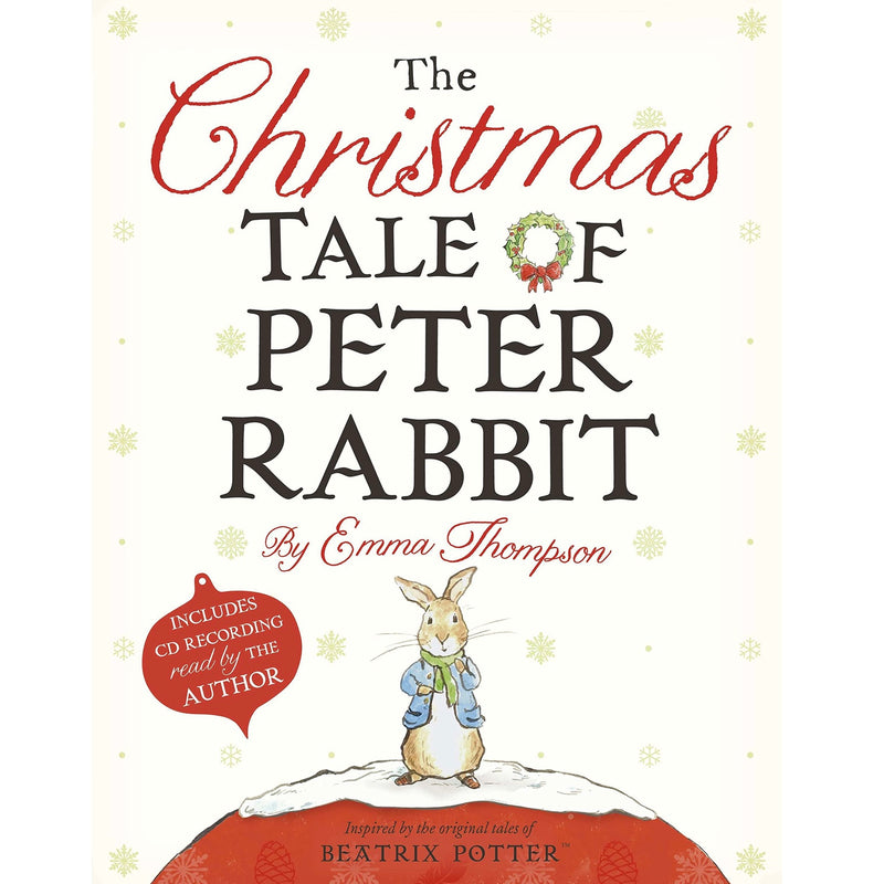 The Christmas Tale of Peter Rabbit - Emma Thompson - Putti Fine Furnishings