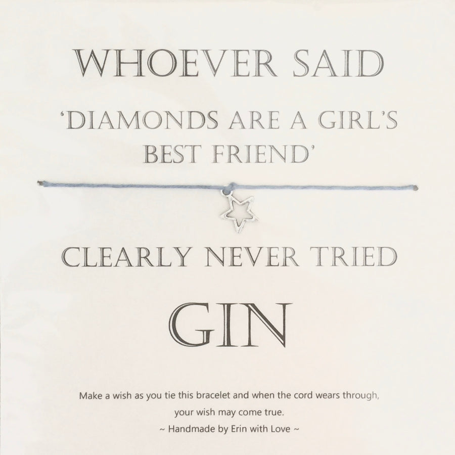 """Whoever said diamonds are a girls best friend..."" Wish String"