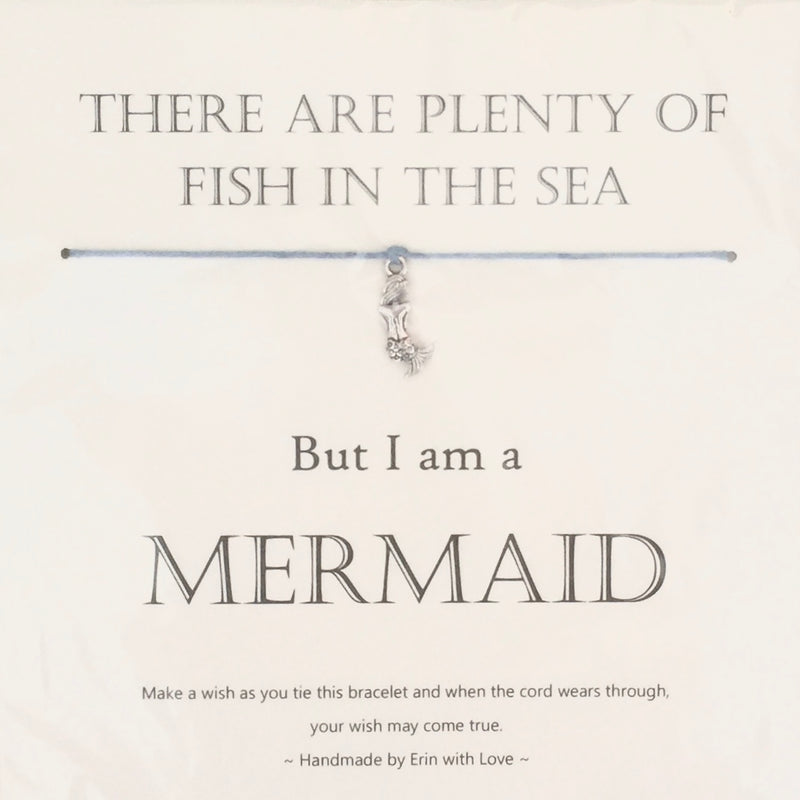 """There are plenty of fish in the sea ... but I'm a Mermaid"" Wish String"