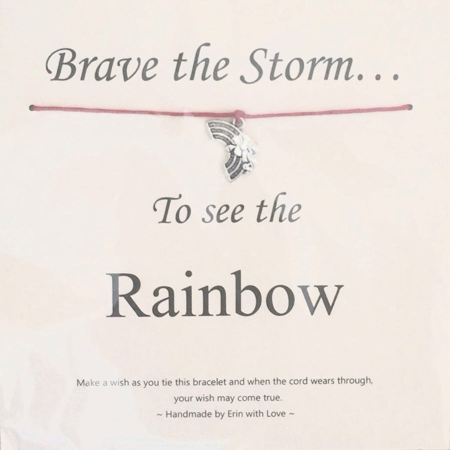 """Brave the storm...to see the rainbow"" Wish String"
