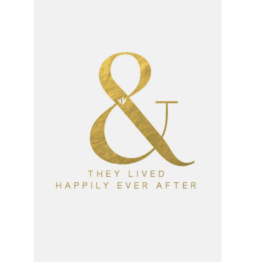 """& they lived happily ever after"" Gold Foil Greeting Card"