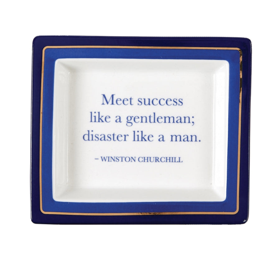 """Meet success like a gentleman..."" Winston Churchill Porcelain Tray"