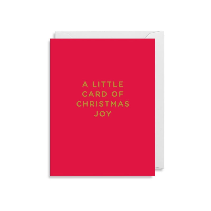 """A Little Card of Christmas Joy"" Greeting Card 
