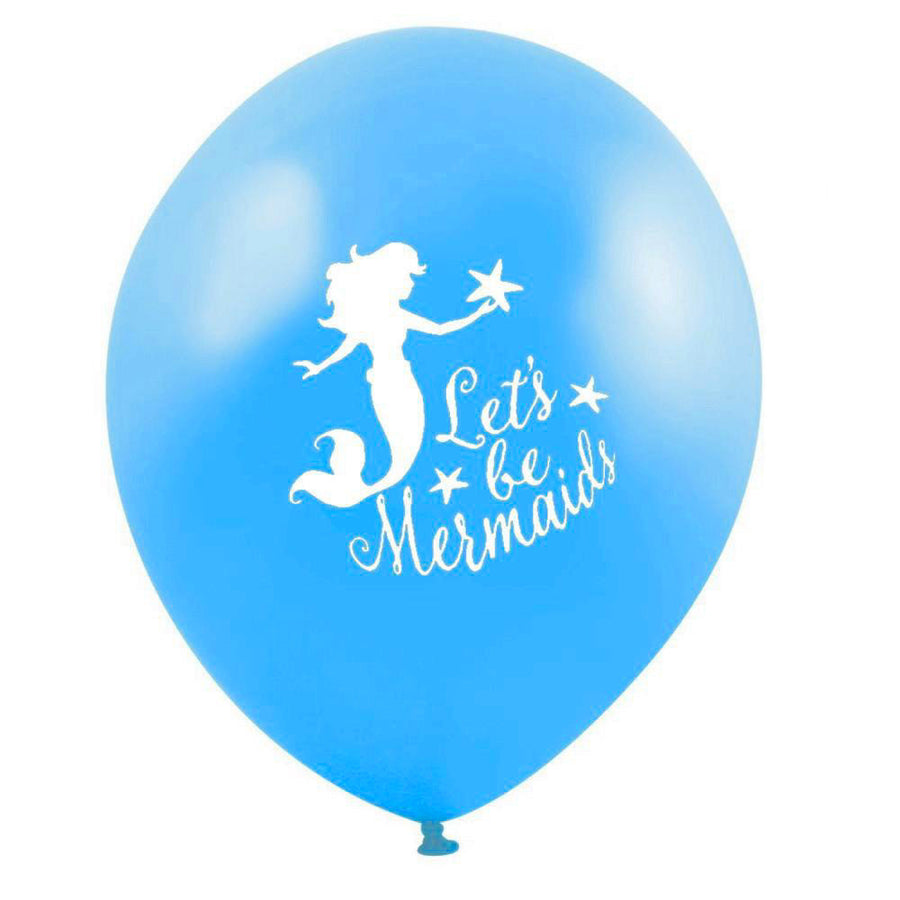 """Let's be Mermaids"" Balloon - Cyan Blue"