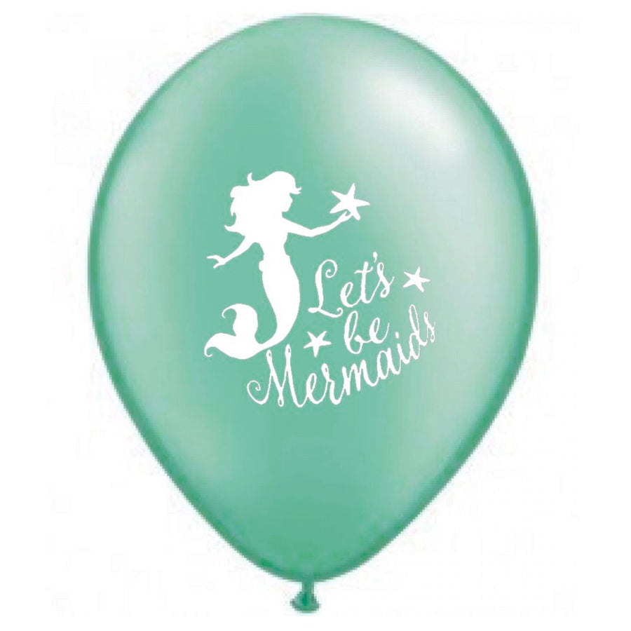 """Let's be Mermaids"" Balloon - Sea Green"