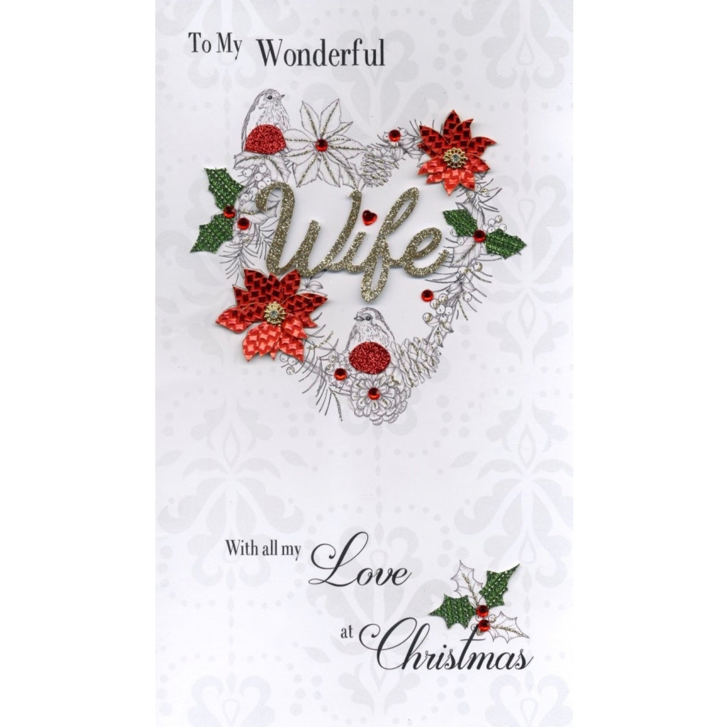 """To my Wonderful Wife"" Heart Luxury Christmas Greeting Card"