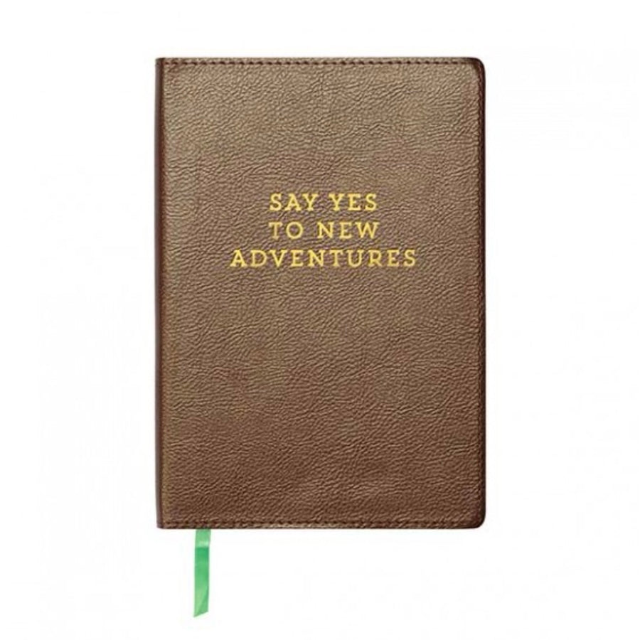 """Say yes to new adventures"" Leatherette Journal"