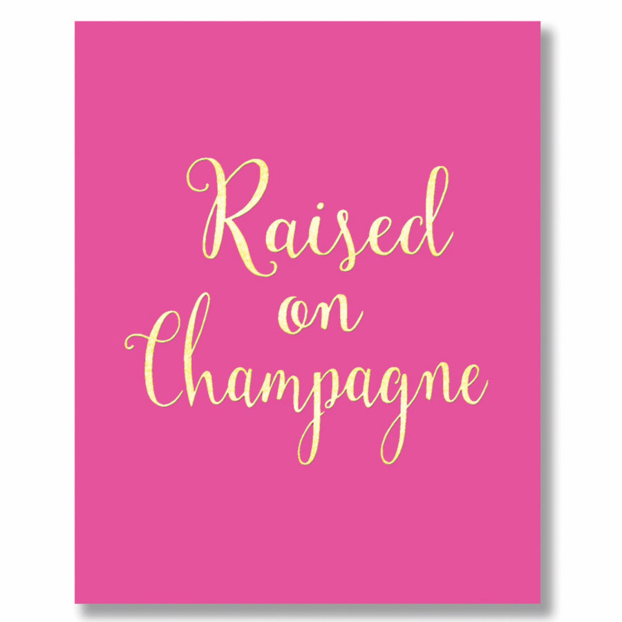 """Raised on Champagne"" Greeting Card"