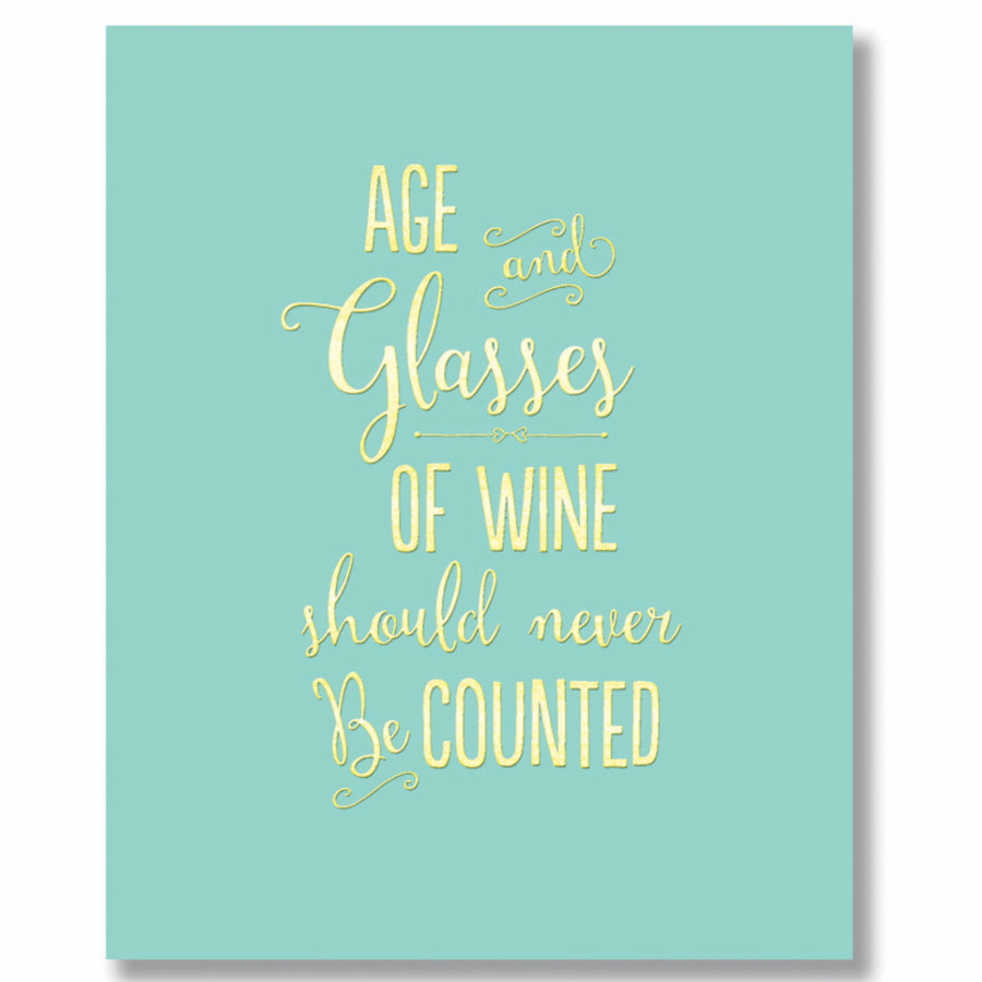 """Age and Glasses of Wine"" Greeting Card"