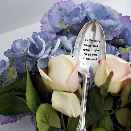 """ I officially award this spoon to the best mum in the world"" Vintage Serving Spoon -  Giftware - La De Da Living - Putti Fine Furnishings Toronto Canada - 1"