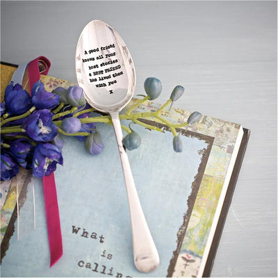 """A good friend knows all your best stories..."" Vintage Serving Spoon -  Hand Stamped Spoons - La De Da Living - Putti Fine Furnishings Toronto Canada - 3"