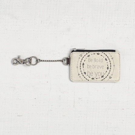 """Be bold be brave be you"" Coin Purse"
