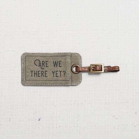 """Are we there yet?"" Luggage Tag"