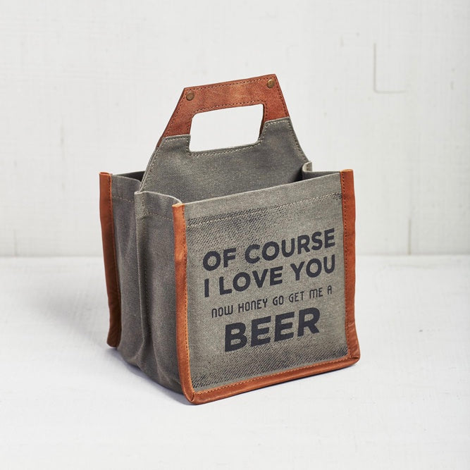 Recycled Canvas Beer Caddy - Of Course I Love You