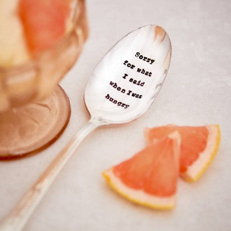 """Sorry for what I said when I was hungry"" Vintage Desert/Cereal Spoon -  Flatware - La De Da Living - Putti Fine Furnishings Toronto Canada - 1"