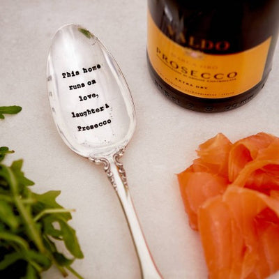 """This Home Runs on Laughter and Prosecco"" Vintage Serving Spoon -  Hand Stamped Spoons - La De Da Living - Putti Fine Furnishings Toronto Canada"