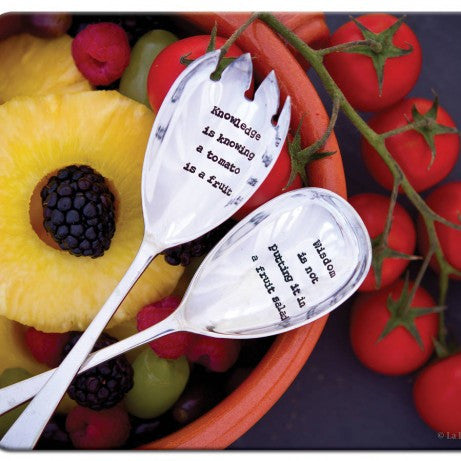 """Knowledge is knowing a tomato is a fruit / Wisdom is not putting it in a fruit salad""Vintage Salad Servers, La De Da Living, Putti Fine Furnishings"