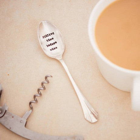 """Killing Time before Wine"" Vintage Tea Spoon -  Tableware - La De Da Living - Putti Fine Furnishings Toronto Canada"
