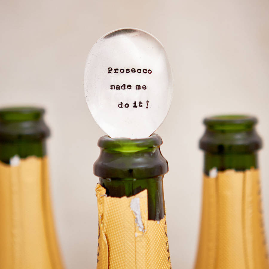 """Prosecco made me do it!"" Vintage Champagne Spoon"